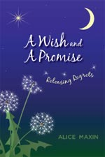 Alice Maxin - A Wish and a Promise