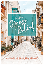 Dr. Cassandra Shaw - The Art of Stress Relief