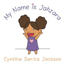 Cynthia Sarita Jackson - My Name is Jahzara