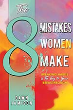 Dawn Jamison - The Eight Mistakes Women Make