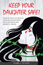 Diane Peters - Keep Your Daughter Safe