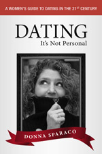 Donna Sparaco - Dating It's Not Personal