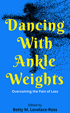 Dr. Betty Lovelace-Ross - Dancing With Ankle Weights