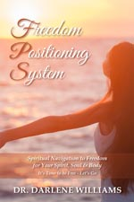 Dr. Darlene Williams - Freedom Positioning System