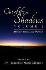 Dr. Jacqueline Marie Maurice - Out of the Shadows Volume 2