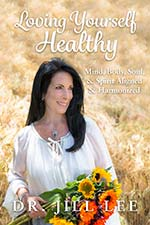 Jill Lee - Loving Yourself Healthy