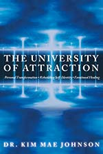 Dr. Kim Mae Johnson - The University of Attraction