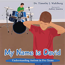 Dr. Timothy J. Walhberg - My Name is David