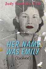 Judy GoodSky-Lyle: Her Name was Emily