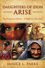 Janice L. Parks - Daughters of Zion Arise