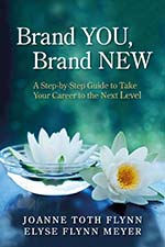 Joanne Flynn and Elyse Flynn Meyer - Brand YOU Brand NEW
