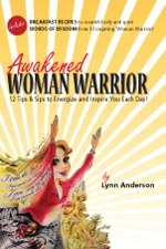 Lynn Anderson - Awakened Woman Warrior