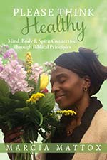 Marcia Mattox - Please Think Healthy