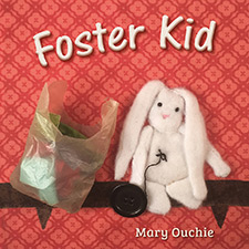 Mary Ouchie - Foster Kid