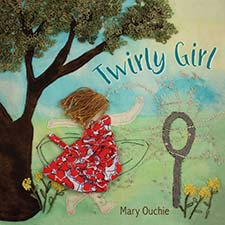 Mary Ouchie - Twirly Girl