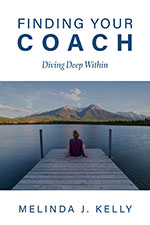 Melinda Kelly - Finding Your Coach