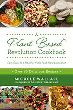 Michele Wallace - A Plant-Based Revolution Cookbook
