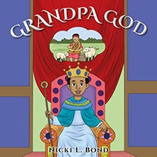 Nicki L Bond - Grandpa God
