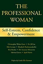 The Professional Woman: Self-Esteem, Confidence and Empowerment