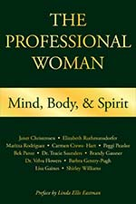The Professional Woman: Mind, Body and Spirit