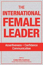 PW4 - The International Female Leader: Assertiveness, Confidence, Communication