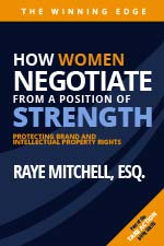 Raye Michelle, ESQ. - How Women Negotiate From a Position of Strength