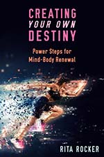 Rita Rocker - Creating Your OwnDestiny