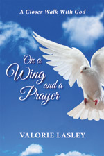 Valorie Lasley - On a Wing And a Prayer