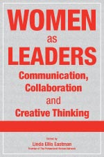 Women as Leaders: Communication, Collaboration and Creative Thinking