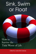 WE37 Sink, Swim or Float: How to survive the tidal waves of life
