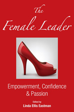 WE29 The Female Leader:  Empowerment, Confidence & Passion