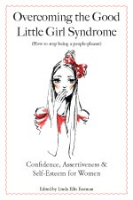 Overcoming the Good Little Girl Syndrome