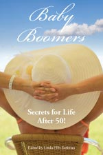 WE35 Baby Boomers: Secrets for Life After 50!