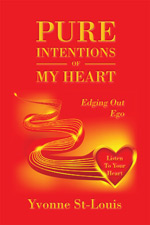 Yvonne St-Louis - Pure Intentions of My Heart
