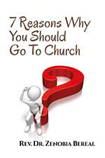 Zenobia Bereal - 7 Reasons Why You Should Go To Church